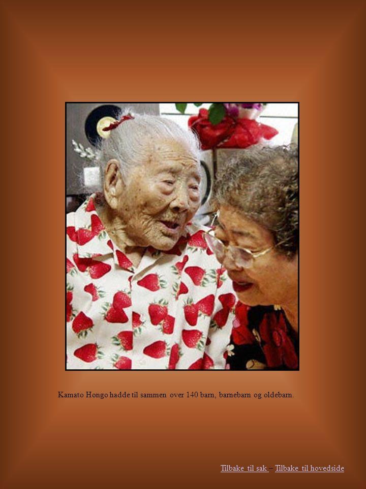 Tilbake til sak Tilbake til sak – Tilbake til hovedsideTilbake til hovedside Kamato Hongo hadde til sammen over 140 barn, barnebarn og oldebarn.