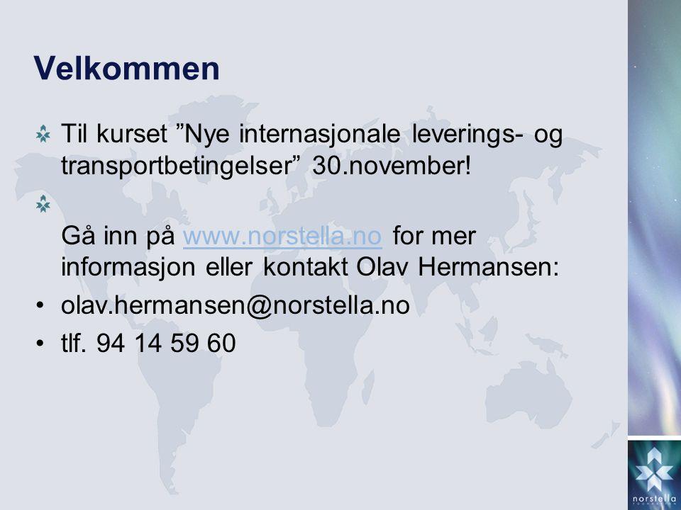 """Velkommen Til kurset """"Nye internasjonale leverings- og transportbetingelser"""" 30.november! Gå inn på www.norstella.no for mer informasjon eller kontakt"""