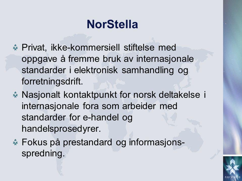 NorStella Privat, ikke-kommersiell stiftelse med oppgave å fremme bruk av internasjonale standarder i elektronisk samhandling og forretningsdrift. Nas