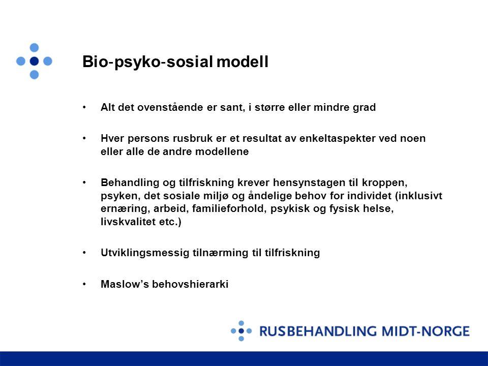 Bio ‐ psyko ‐ sosial modell •Alt det ovenstående er sant, i større eller mindre grad •Hver persons rusbruk er et resultat av enkeltaspekter ved noen e