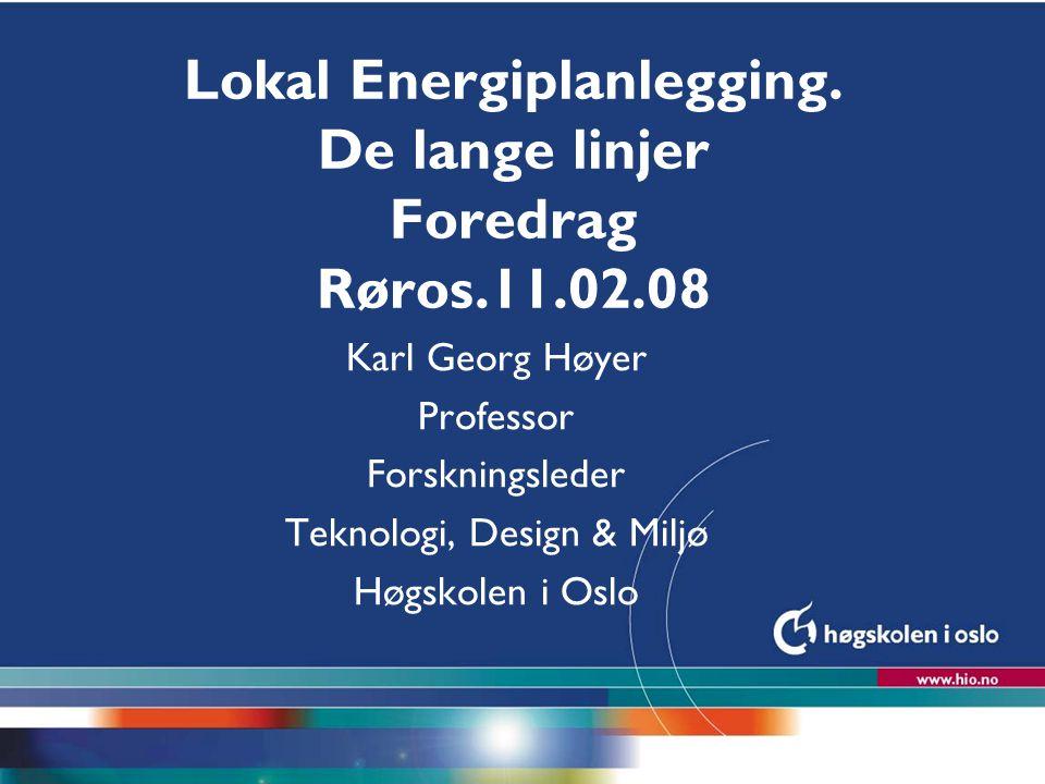 Høgskolen i Oslo Lokal Energiplanlegging.