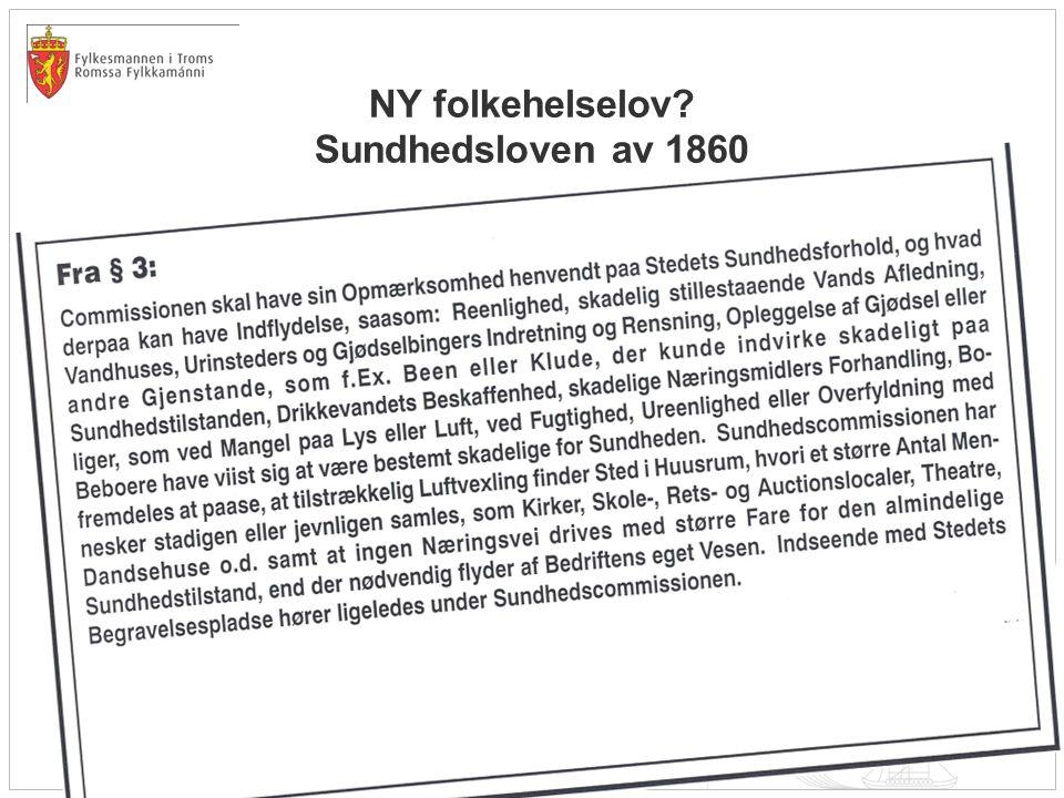 NY folkehelselov? Sundhedsloven av 1860