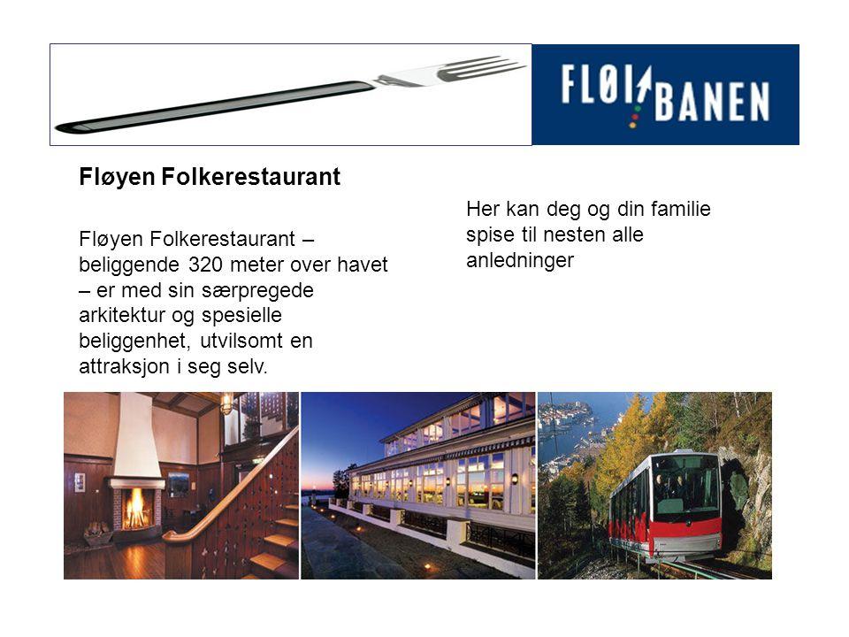 Fløyen Folkerestaurant – beliggende 320 meter over havet – er med sin særpregede arkitektur og spesielle beliggenhet, utvilsomt en attraksjon i seg selv.