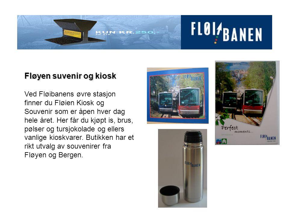 Fløyen suvenir og kiosk Ved Fløibanens øvre stasjon finner du Fløien Kiosk og Souvenir som er åpen hver dag hele året. Her får du kjøpt is, brus, pøls