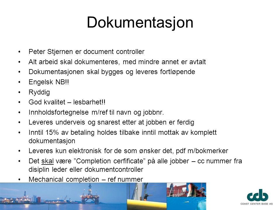 Dokumentasjon •Peter Stjernen er document controller •Alt arbeid skal dokumenteres, med mindre annet er avtalt •Dokumentasjonen skal bygges og leveres