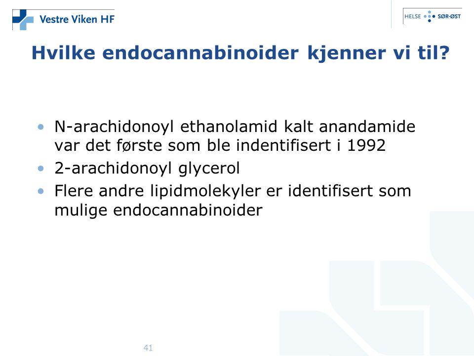 41 Hvilke endocannabinoider kjenner vi til? •N-arachidonoyl ethanolamid kalt anandamide var det første som ble indentifisert i 1992 •2-arachidonoyl gl