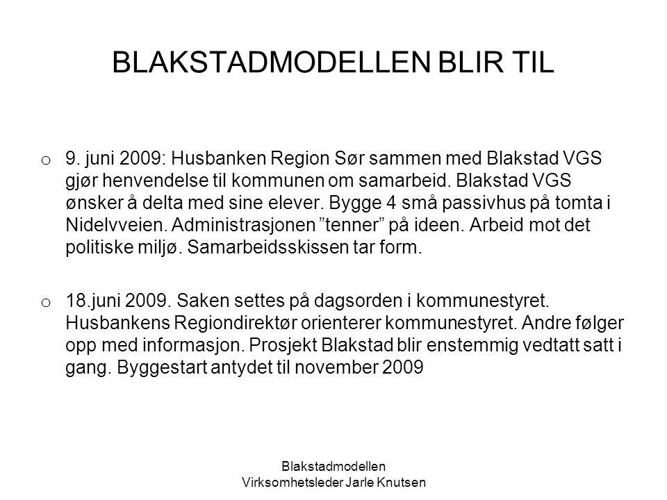 Blakstadmodellen Virksomhetsleder Jarle Knutsen Passivhus prinsipper