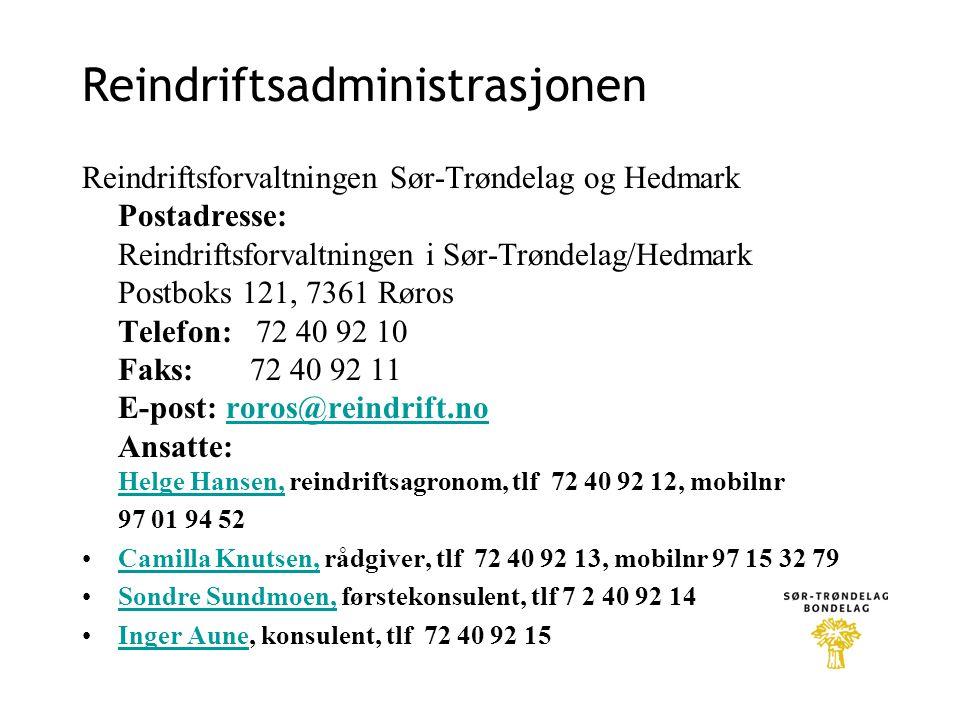 Reindriftsadministrasjonen Reindriftsforvaltningen Sør-Trøndelag og Hedmark Postadresse: Reindriftsforvaltningen i Sør-Trøndelag/Hedmark Postboks 121,