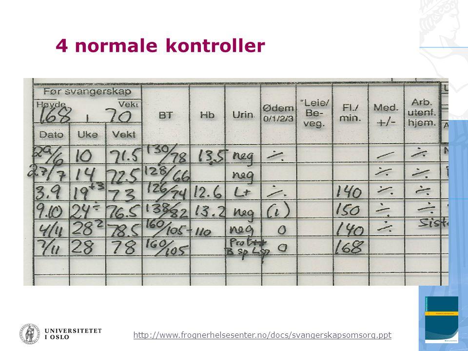 http://www.frognerhelsesenter.no/docs/svangerskapsomsorg.ppt 4 normale kontroller