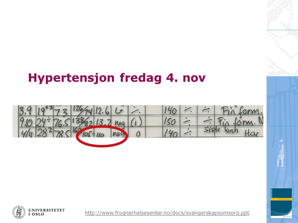 http://www.frognerhelsesenter.no/docs/svangerskapsomsorg.ppt Hypertensjon fredag 4. nov