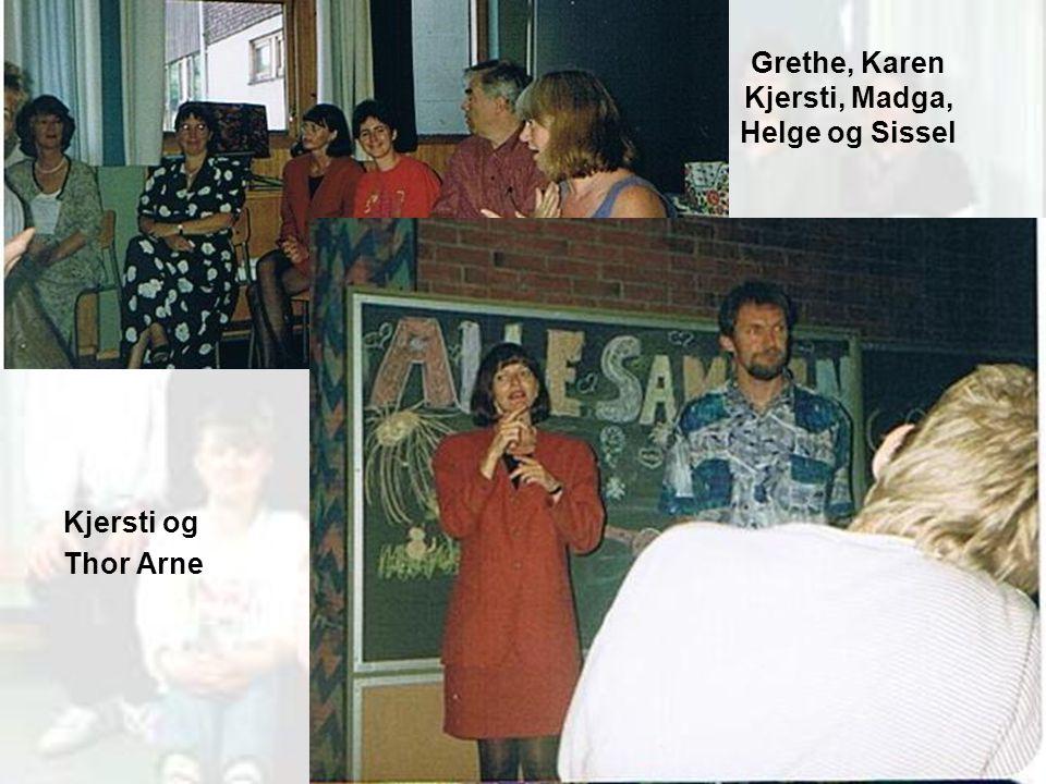 Grethe, Karen Kjersti, Madga, Helge og Sissel Kjersti og Thor Arne