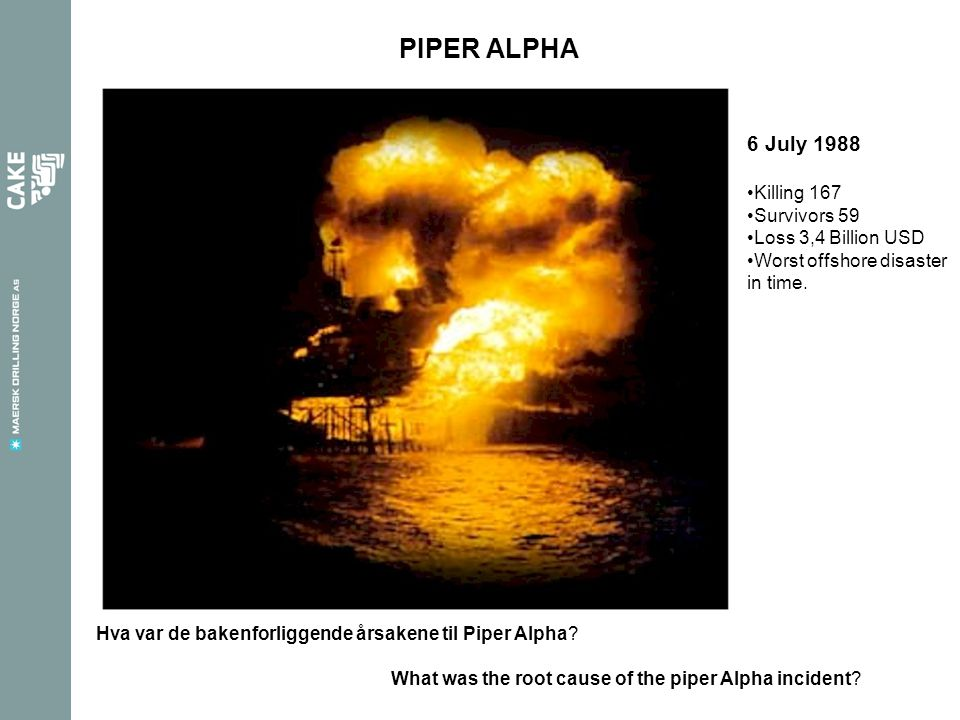 What was the root cause of the piper Alpha incident.