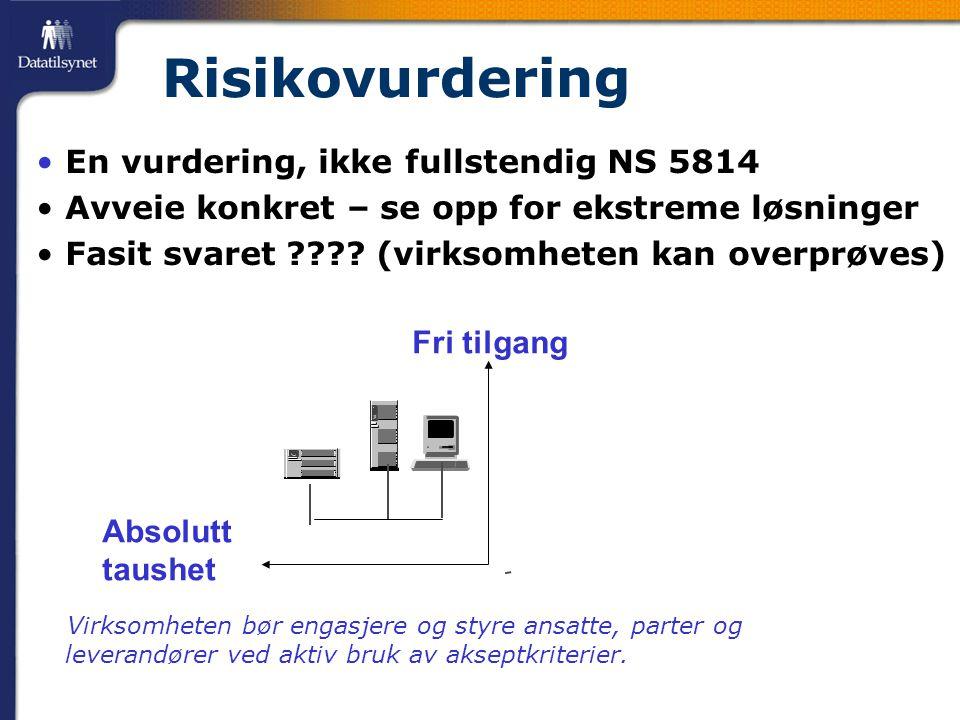 Risikovurdering • En vurdering, ikke fullstendig NS 5814 • Avveie konkret – se opp for ekstreme løsninger • Fasit svaret ???.