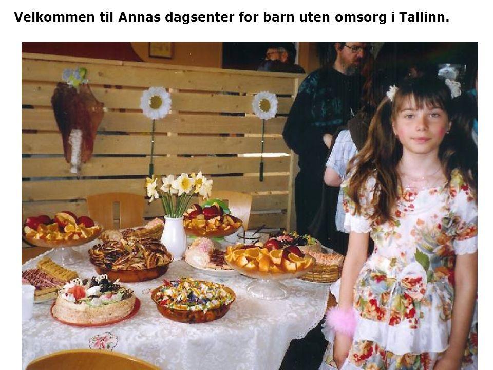 Velkommen til Annas dagsenter for barn uten omsorg i Tallinn.