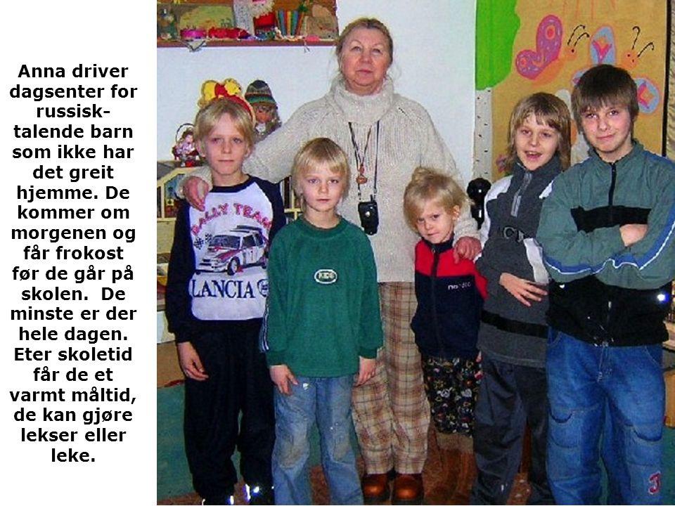 Anna driver dagsenter for russisk- talende barn som ikke har det greit hjemme.