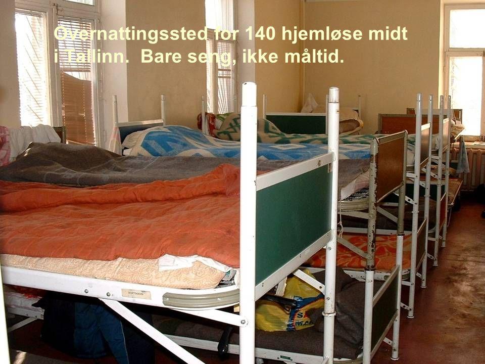 Overnattingssted for 140 hjemløse midt i Tallinn. Bare seng, ikke måltid.