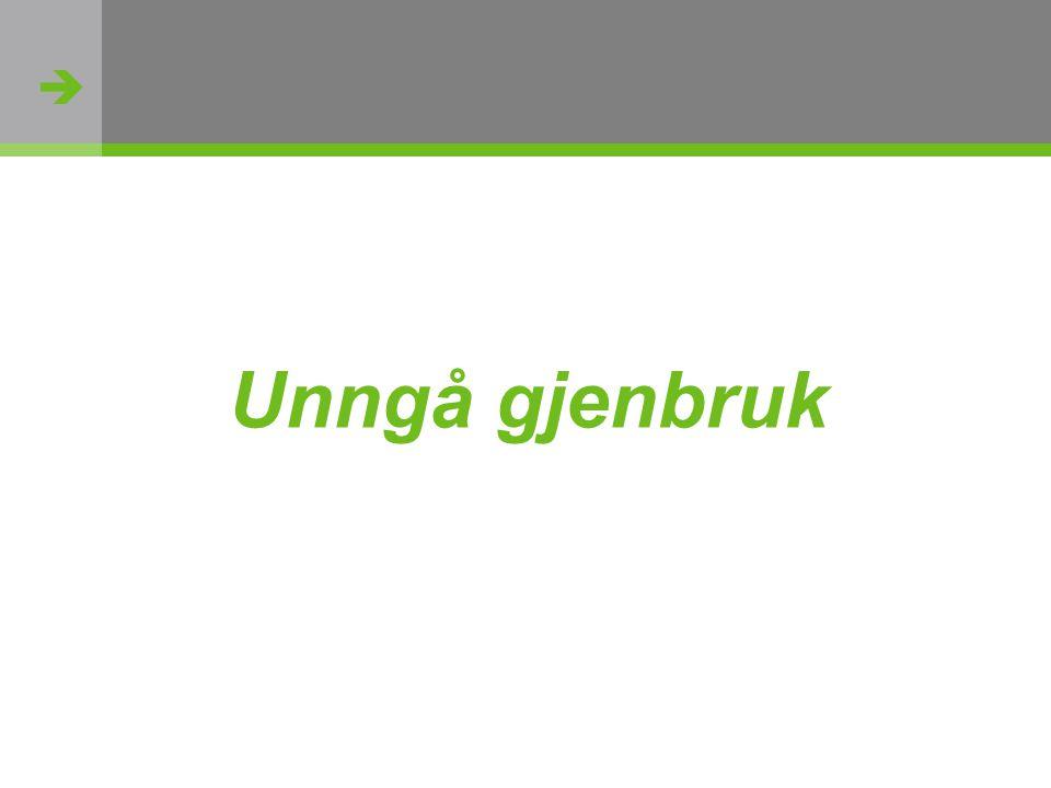  http://flickr.com/photos/oh_simone/2800426735/ Unngå gjenbruk