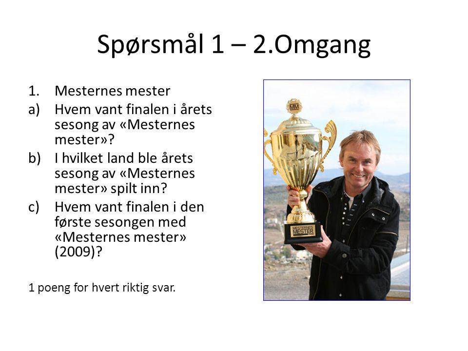 Spørsmål 12 – 2.Omgang 12.Øyvind Blunck a)Hva var favorittmaten til karakteren «Reidar», som Øyvind Blunck hadde stor suksess med.
