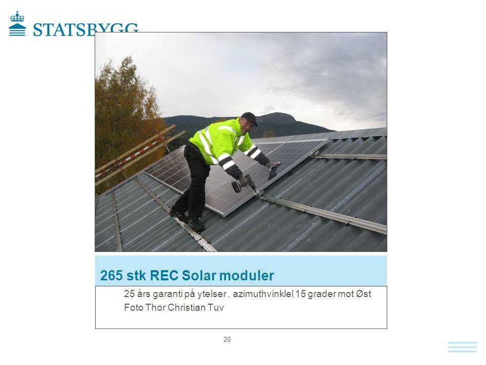 265 stk REC Solar moduler 25 års garanti på ytelser, azimuthvinklel 15 grader mot Øst Foto Thor Christian Tuv 20