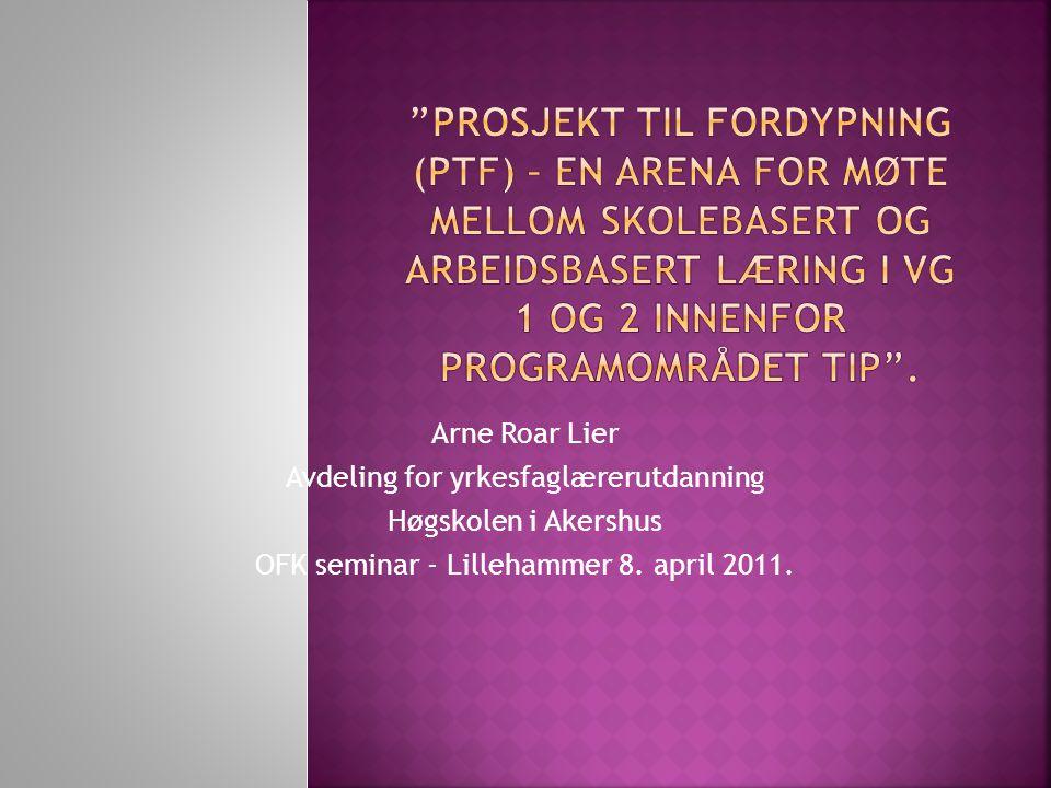  Jeg har tematisert PTF ut i fra følgende:  PTF – et nytt fag med nye utfordringer for yrkesfaglærere og instruktører samt den pedagogiske ledelsen i VG I og II innenfor programområdet TIP .