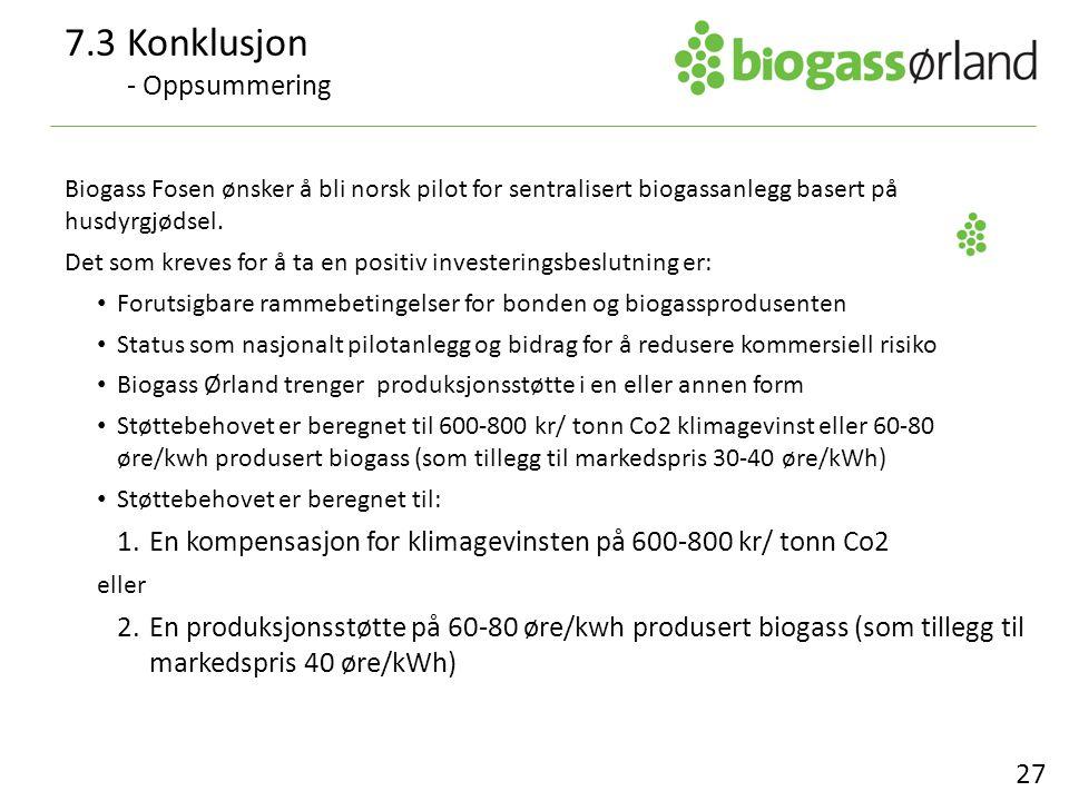 Biogass Fosen ønsker å bli norsk pilot for sentralisert biogassanlegg basert på husdyrgjødsel. Det som kreves for å ta en positiv investeringsbeslutni