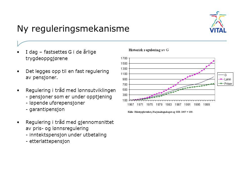 Ny reguleringsmekanisme •I dag – fastsettes G i de årlige trygdeoppgjørene •Det legges opp til en fast regulering av pensjoner.
