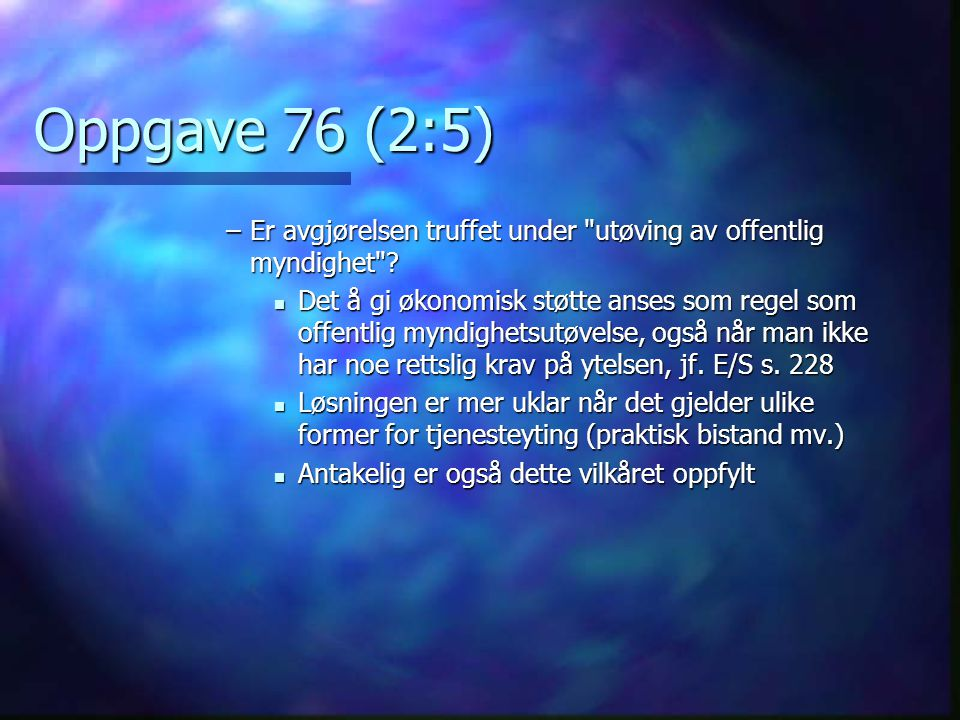 Oppgave 76 (2:5) –Er avgjørelsen truffet under