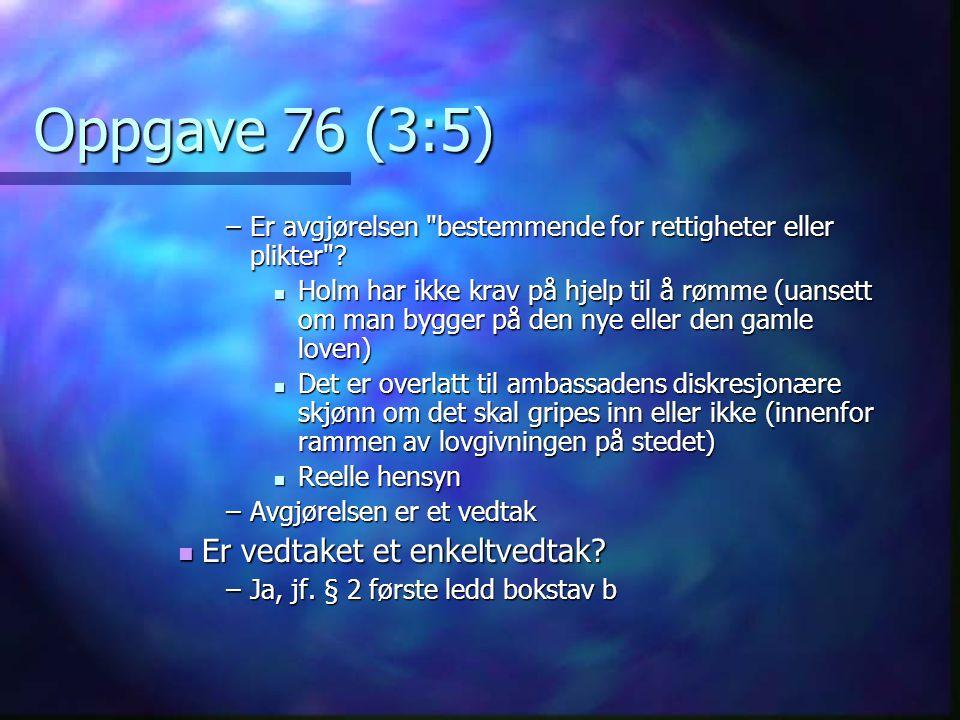 Oppgave 76 (3:5) –Er avgjørelsen