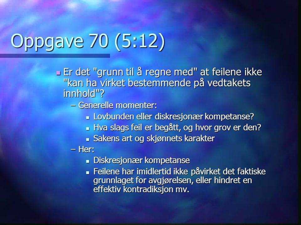 Oppgave 70 (5:12)  Er det