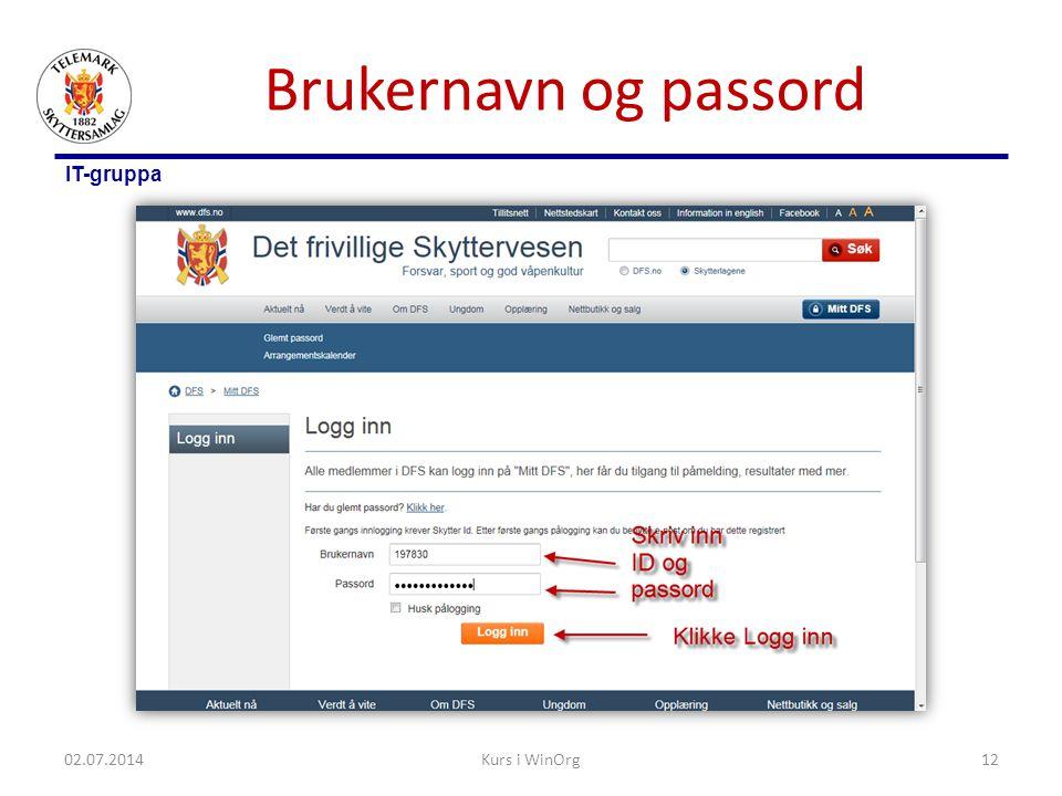 IT-gruppa Brukernavn og passord 02.07.2014Kurs i WinOrg12
