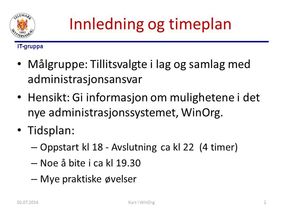 IT-gruppa Stevneinfo 02.07.2014Kurs i WinOrg33