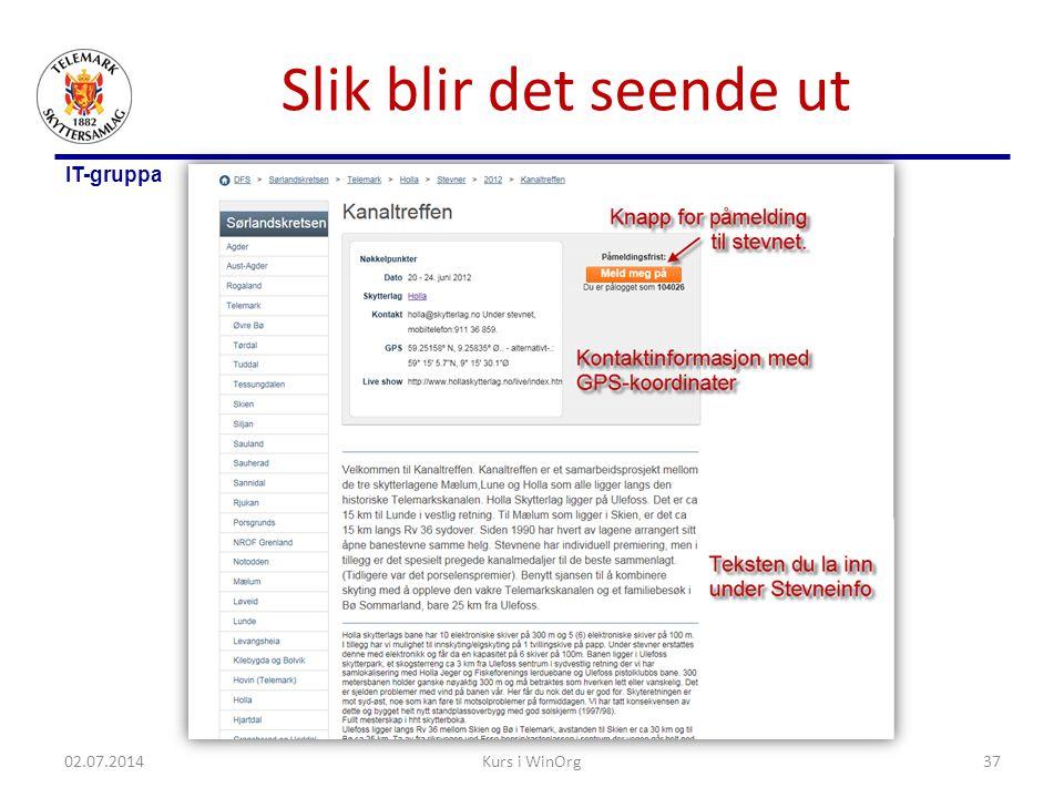 IT-gruppa Slik blir det seende ut 02.07.2014Kurs i WinOrg37