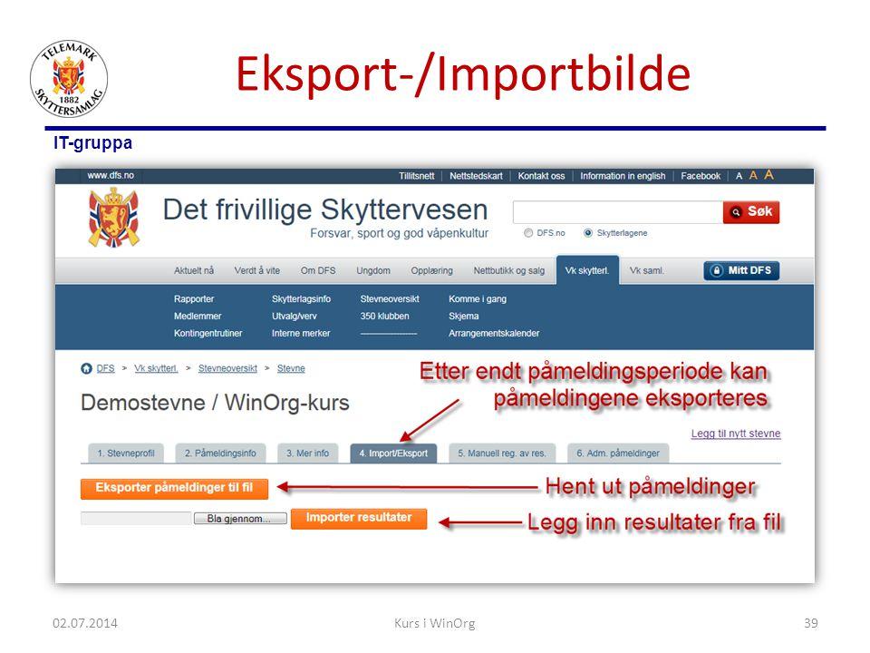 IT-gruppa Eksport-/Importbilde 02.07.2014Kurs i WinOrg39