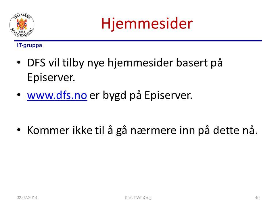 IT-gruppa Hjemmesider • DFS vil tilby nye hjemmesider basert på Episerver. • www.dfs.no er bygd på Episerver. www.dfs.no • Kommer ikke til å gå nærmer