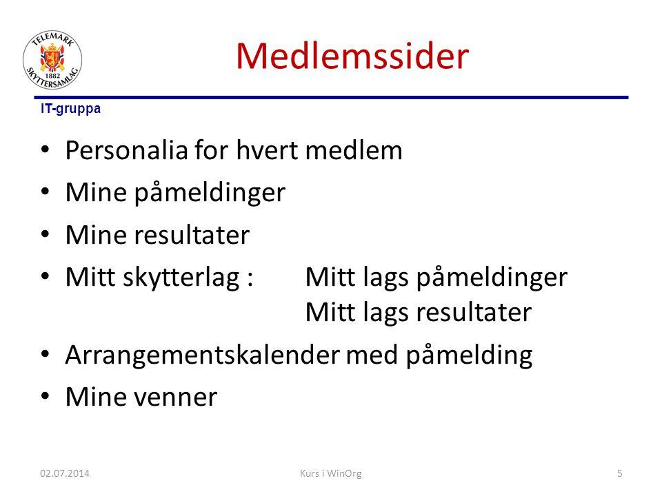 IT-gruppa Vk.skytterlag 02.07.2014Kurs i WinOrg16
