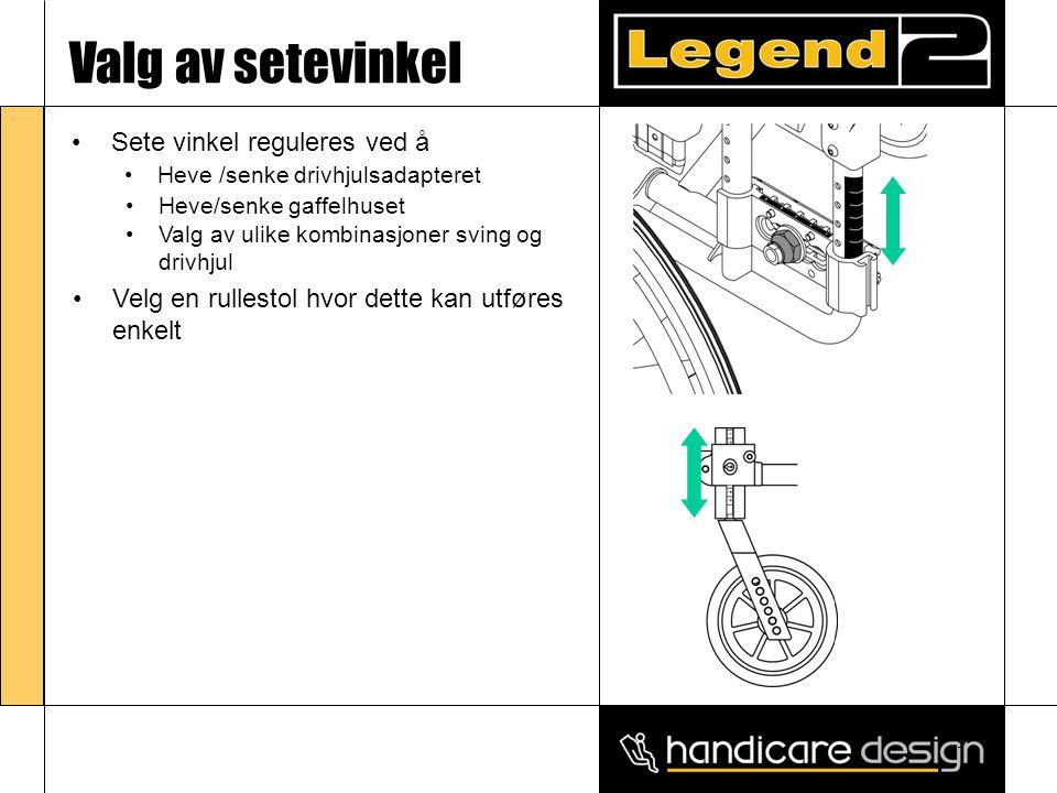 9 Valg av setevinkel •Sete vinkel reguleres ved å •Heve /senke drivhjulsadapteret • •Heve/senke gaffelhuset • •Valg av ulike kombinasjoner sving og dr