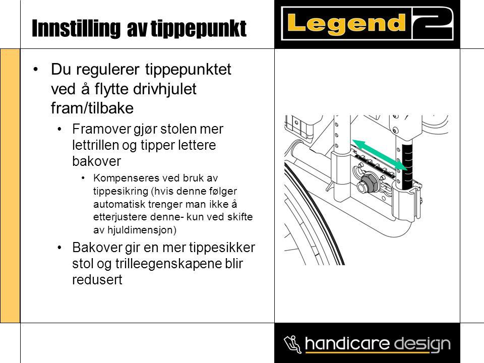 13 Innstilling av tippepunkt •Du regulerer tippepunktet ved å flytte drivhjulet fram/tilbake •Framover gjør stolen mer lettrillen og tipper lettere ba