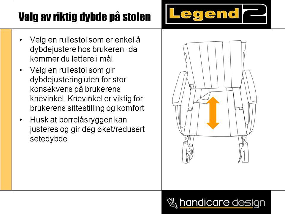 6 Valg av riktig dybde på stolen •Velg en rullestol som er enkel å dybdejustere hos brukeren -da kommer du lettere i mål •Velg en rullestol som gir dy