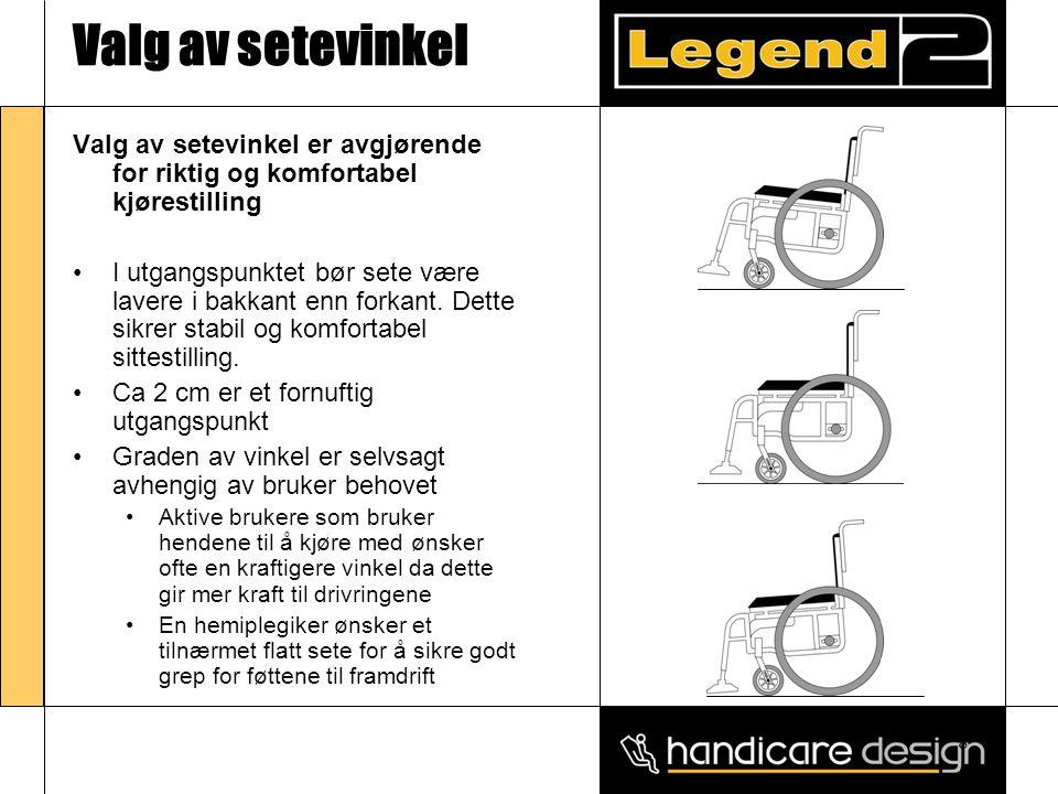 9 Valg av setevinkel •Sete vinkel reguleres ved å •Heve /senke drivhjulsadapteret • •Heve/senke gaffelhuset • •Valg av ulike kombinasjoner sving og drivhjul • •Velg en rullestol hvor dette kan utføres enkelt