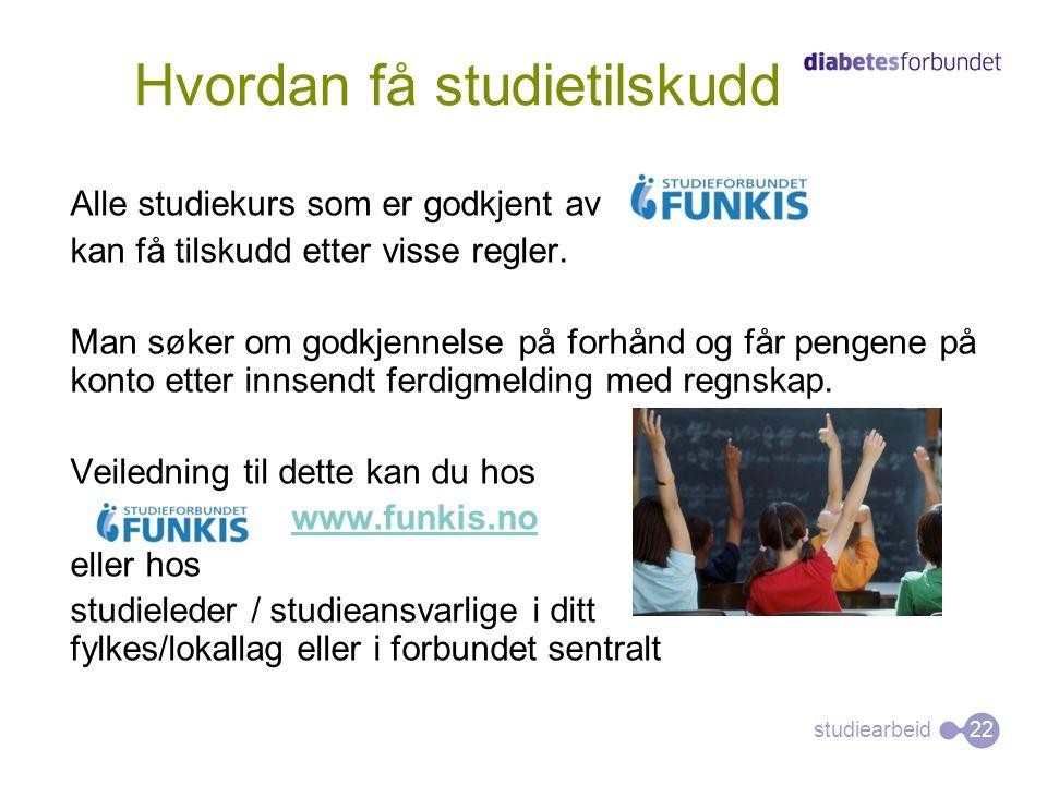 studiearbeid Alle studiekurs som er godkjent av kan få tilskudd etter visse regler. Man søker om godkjennelse på forhånd og får pengene på konto etter