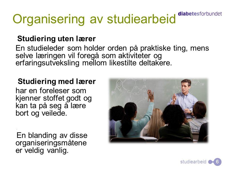 Studiering uten lærer En studieleder som holder orden på praktiske ting, mens selve læringen vil foregå som aktiviteter og erfaringsutveksling mellom