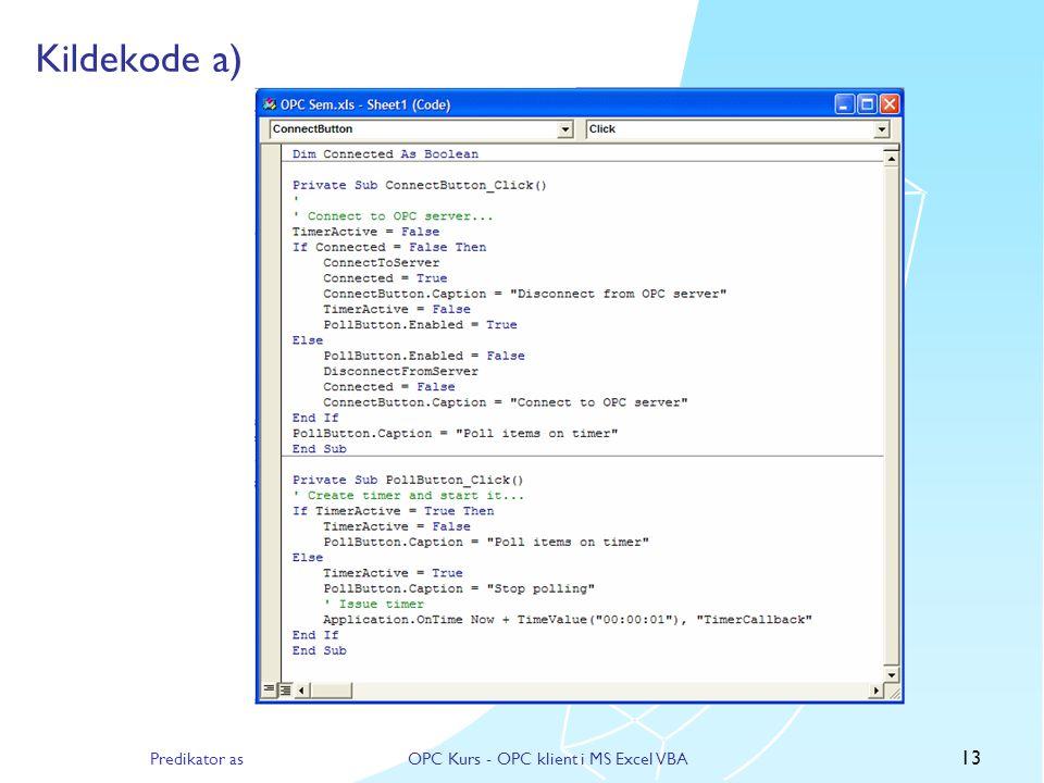 Predikator asOPC Kurs - OPC klient i MS Excel VBA 12 Resultat