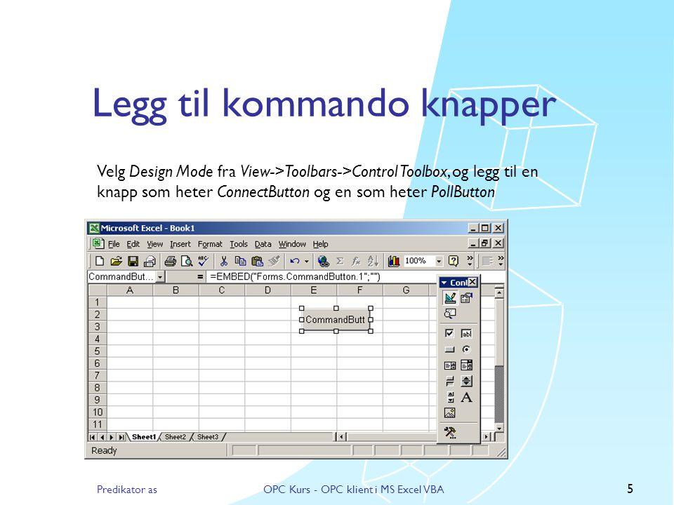 Predikator asOPC Kurs - OPC klient i MS Excel VBA 4 Lag et nytt Excel regneark