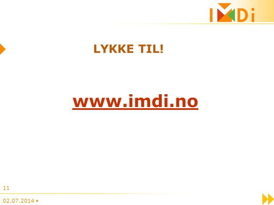 LYKKE TIL! www.imdi.no 02.07.2014 • 11