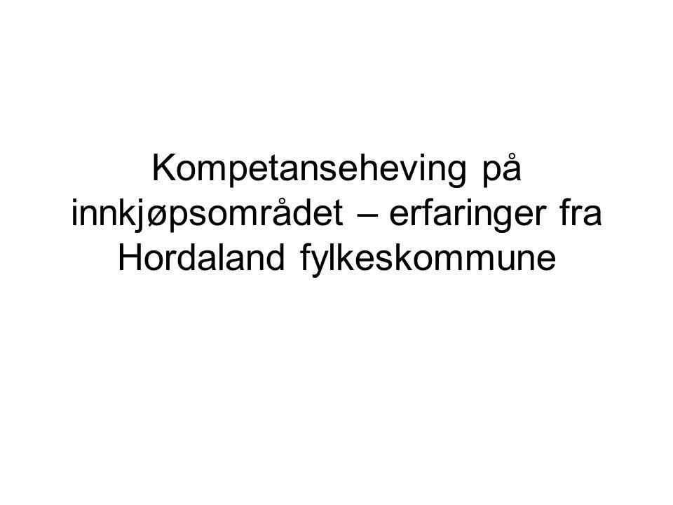 Kompetanseheving på innkjøpsområdet – erfaringer fra Hordaland fylkeskommune
