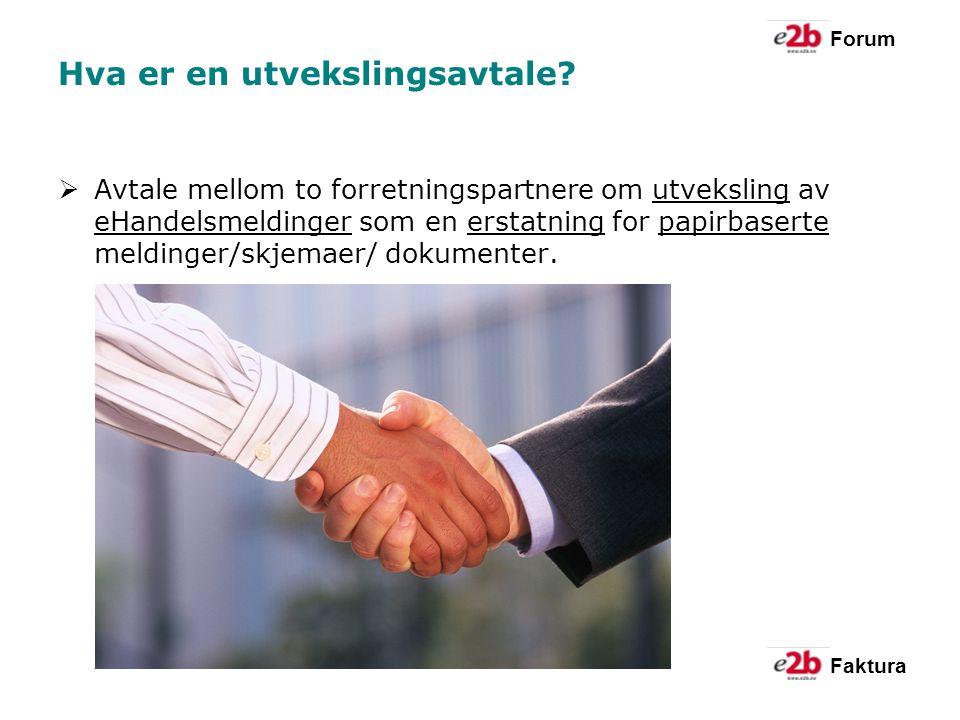 Forum Faktura Hva er en utvekslingsavtale.