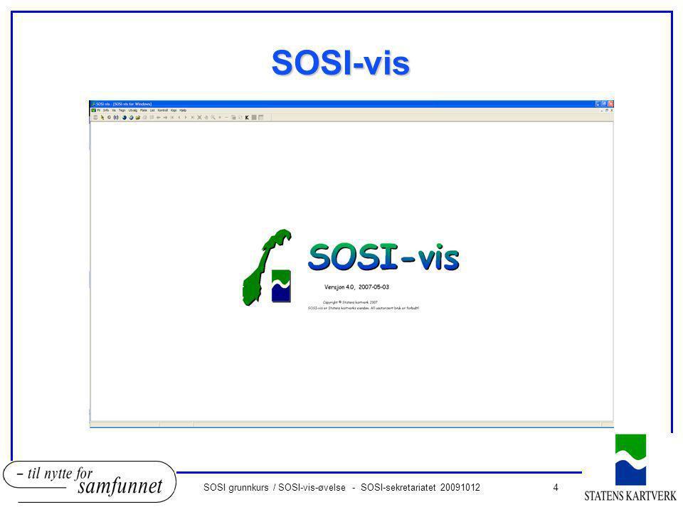 15SOSI grunnkurs / SOSI-vis-øvelse - SOSI-sekretariatet 20091012 SOSI-kontroll - resultat oSpørsmål: oHva er forskjellen på feil og advarsel).