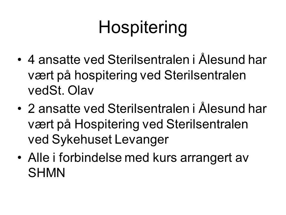 Hospitering •4 ansatte ved Sterilsentralen i Ålesund har vært på hospitering ved Sterilsentralen vedSt. Olav •2 ansatte ved Sterilsentralen i Ålesund