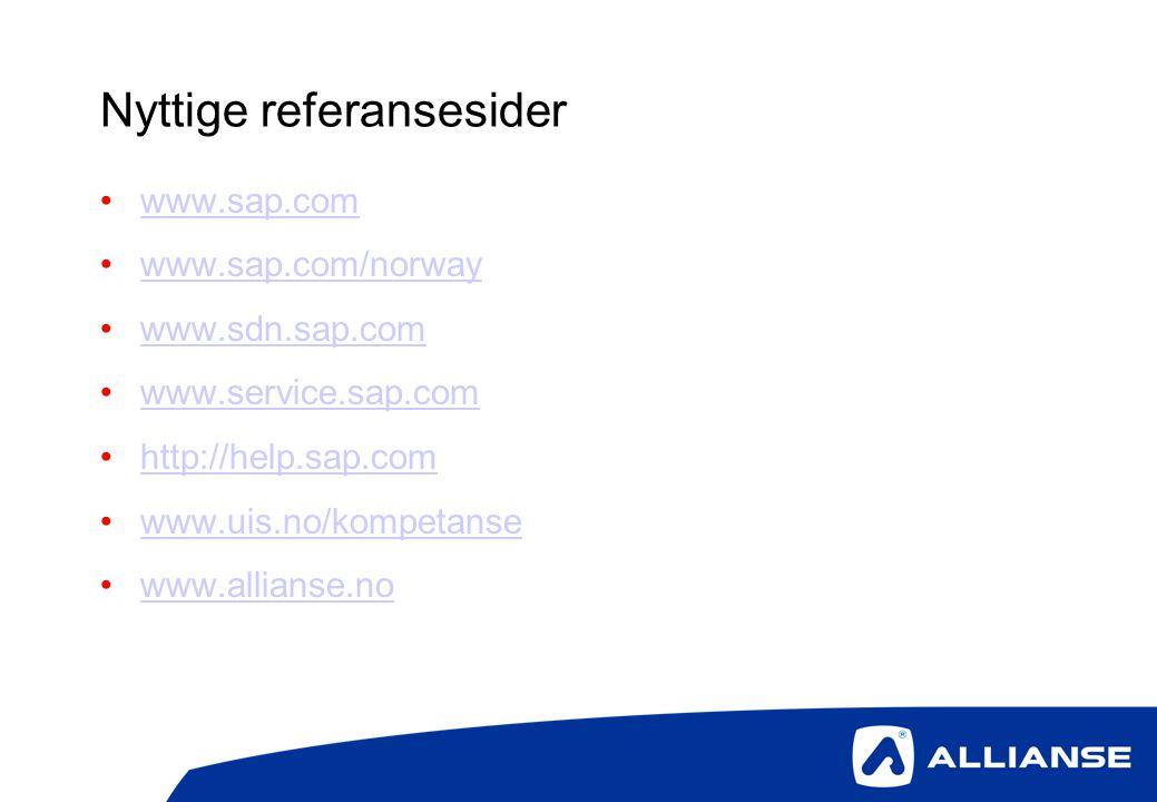 Nyttige referansesider •www.sap.comwww.sap.com •www.sap.com/norwaywww.sap.com/norway •www.sdn.sap.comwww.sdn.sap.com •www.service.sap.comwww.service.s