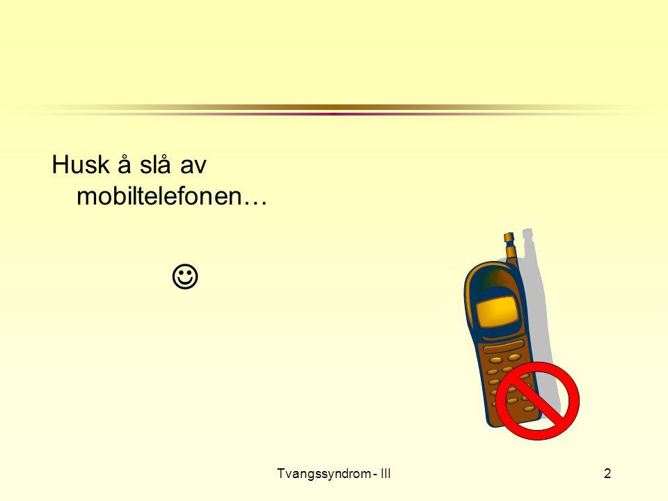 Tvangssyndrom - III3 Universitetsforlaget l 2004 l 308 sider l 379,- l Tvangslidelse n Jarle Eknes